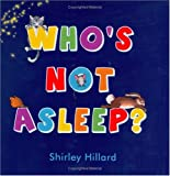 Who's Not Asleep?, Shirley Hillard, 1933014318