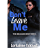 Don't Leave Me (The McCabe Brothers Book 5)