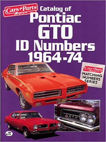 Catalog Of Pontiac GTO ID Numbers 1964-74 (Matching Number Series ...