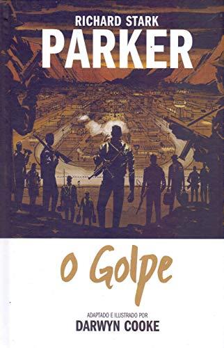 PARKER #3 - O GOLPE: Volume 3
