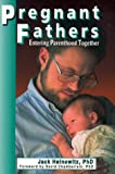 Pregnant Fathers, Jack Heinowitz, 0964102404