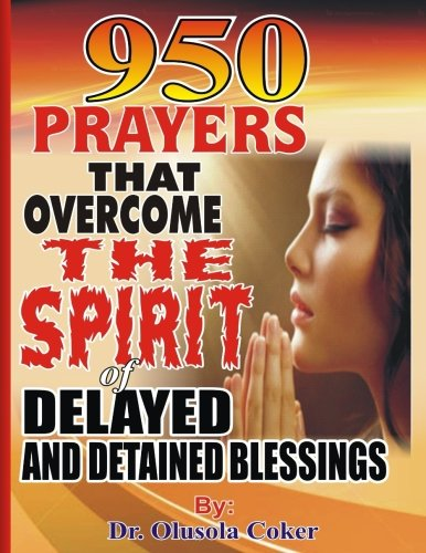 Price comparison product image 950 Prayers That Overcome The Spirit of Delayed and Detained Blessings