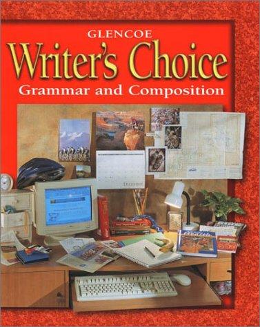 Glencoe Writers Choice: Grammar and Composition Grade 7
