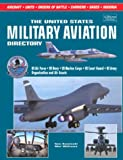 The United States Military Aviation Directory, Tom Kaminski, 1880588293