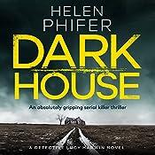 Dark House   Helen Phifer