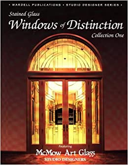 Windows of Distinction - Stained Glass PDF Download