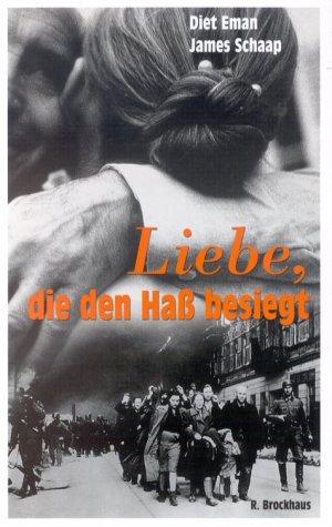 Liebe, die den Hass besiegt: Unser Leben im Widerstand