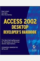 Access 2002 Desktop Developer's Handbook Paperback