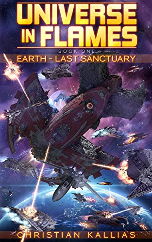 Earth Last Sanctuary (Universe in Flames Book 1) (Free Science Fiction Books compare prices)