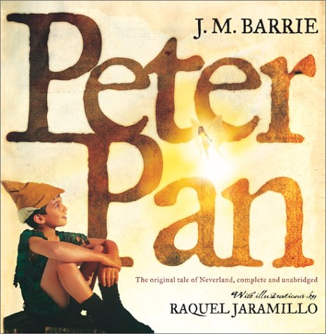 Peter Pan: The Original Tale of Neverland
