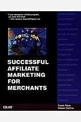 Successful Affiliate Marketing for Merchants Paperback