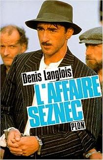 L'affaire Seznec par Langlois