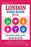 London Food Guide 2019: Guide to Eating in London City, Most Recommended Restaurants, Bars and Cafes for Tourists - Food Guide 2018