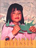 Animal Defenses, Jean C. Echols, 0912511095