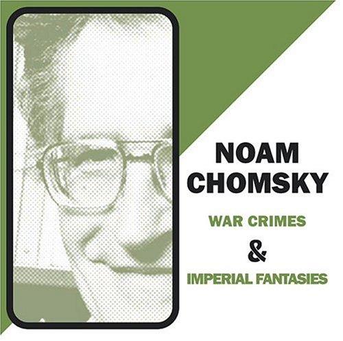 War Crimes & Imperial Fantasies
