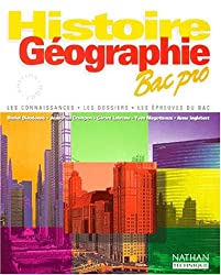 HISTOIRE GEOGRAPHIE BAC PRO. Edition 1998