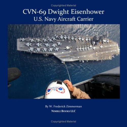 Cvn-69 Dwight D. Eisenhower, U.S. Navy Aircraft Carrier