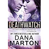 Deathwatch (Broslin Creek Book 1)