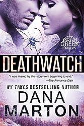 Deathwatch (Broslin Creek series Book 1)