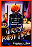 Ghosts in the Fourth Grade, Constance Hiser, 0671758802