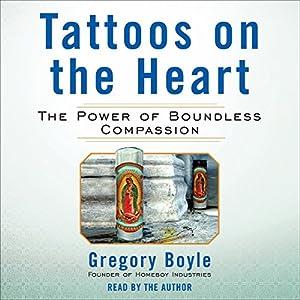 Tattoos on the Heart Audiobook