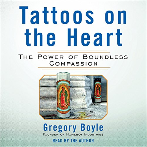 Tattoos on the Heart: The Power of Boundless Compassion (Cf Tattoos)