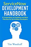 #1: ServiceNow Development Handbook: A compendium of pro-tips, guidelines, and best practices for ServiceNow developers