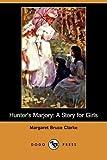 Hunter's Marjory, Margaret Bruce Clarke, 1409951235
