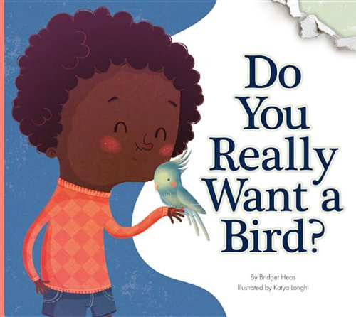 Do You Really Want a Bird? (Do You Really Want a Pet?) pdf epub
