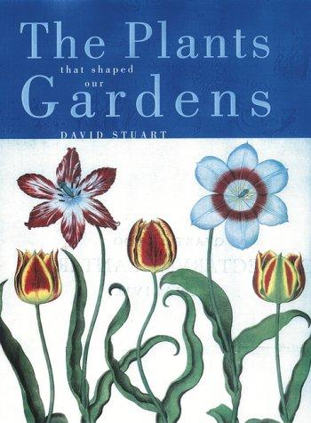 Download The Plants That Shaped Our Gardens pdf epub