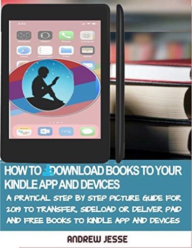 Amazon com: HOW TO DOWNLOAD BOOKS TO YOUR KINDLE APPS AND
