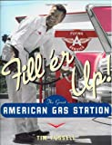 Fill'er Up!, Tim Russell, 0760328714