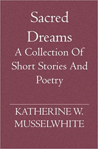 Dreams: A Collection of Short Stories
