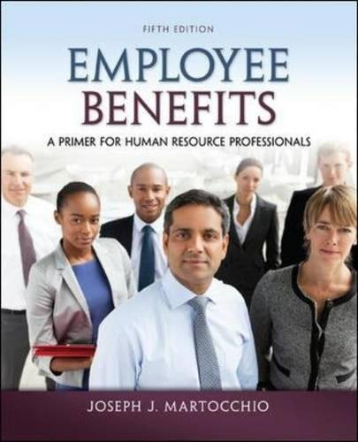 78029481 - Employee Benefits: A Primer for Human Resource Professionals
