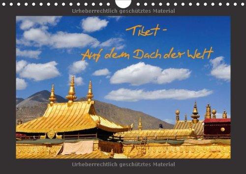 Tibet - Auf dem Dach der Welt (Wandkalender 2014 DIN A4 quer): Faszination eines fast vergessenen Landes (Monatskalender, 14 Seiten)