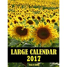 Large Calendar 2017: 14 Month Large Calendar for 2017 starts in Dec. 2016 and ends   in Jan. 2018. Large blank calendar boxes to write in and a blank page   following each month for additional notes. Easy to see important dates at a glance.