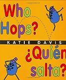 Who Hops? (Quien Salta?), Katie Davis, 0152058893