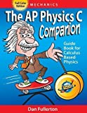 The AP Physics C Companion: Mechanics (full color edition)