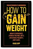 How to Gain Weight: From Ectomorph to Mesomorph