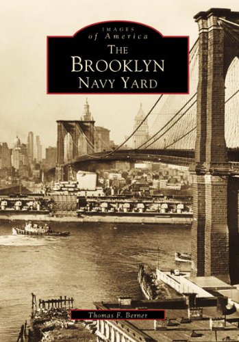 - The Brooklyn Navy Yard (Images of America)