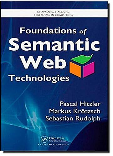 Book Foundations of Semantic Web Technologies (Chapman & Hall/CRC Textbooks in Computing)