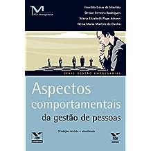 Aspectos comportamentais da gestão de pessoas (FGV Management)