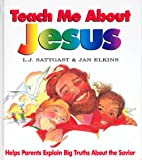 Teach Me about Jesus