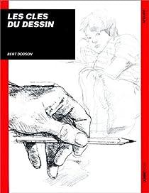 Les clés du dessin par Bert Dodson