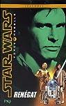 Star Wars Force Rebelle, tome 3 : Renegat par Wheeler