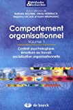 Comportement organisationnel : Volume 1, Contrat psychologique, émotions au travail, socialisation organisationnelle.