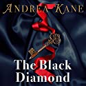 The Black Diamond Audiobook by Andrea Kane Narrated by Flora MacDonald