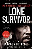 Lone Survivor: The Eyewitness Account of Operation Redwing and the Lost Heroes of SEAL Team 10 (Paperback)