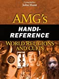 AMG's Handi-Reference World Religions and Cults, John Hunt, 0899571131
