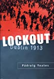 Lockout, Padraig Yeates and Yeates Padraig, 0312238908